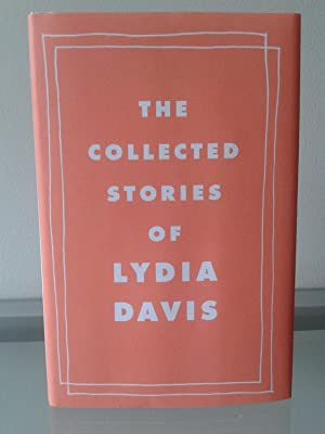The Collected Stories: Lydia Davis