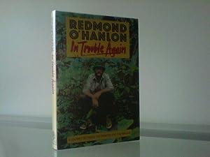 In Trouble Again: Redmond O'Hanlon