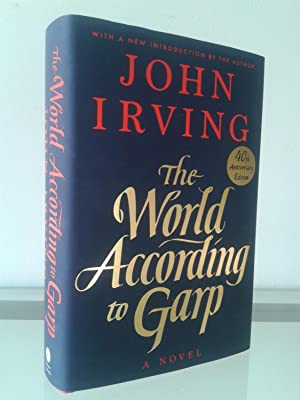 The World According to Garp: 40th Anniversary: John Irving