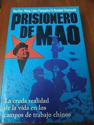 PRISIONERO DE MAO.: BAO RUO. WANG