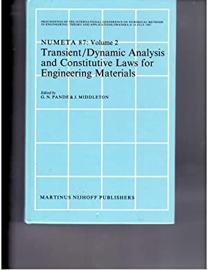 Transient/Dynamic Analysis and Constitutive Laws for Engineering Materials Volume II: Pande, G...