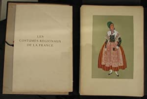 Les Costumes Regionaux de la France, Part 3; Watercolors by G. de Gardilanne and E. W. Moffat: ...