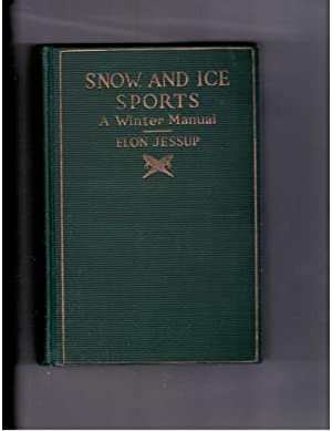 Snow and Ice Sports : A Winter: Jessup, Elon