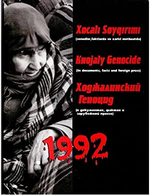 Khojaly Genocide 1992 (In documents, facts and: Suleymanov, Elxan