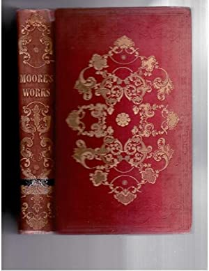 The Poetical Works of Thomas Moore, Including: Moore, Thomas