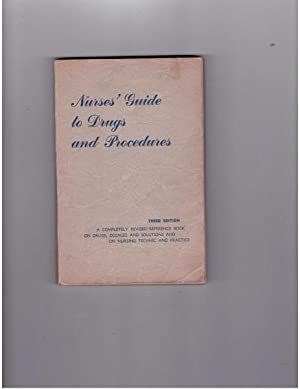 Nurses' Guide to Drugs and Procedures: Sarvajic, Joan, R. N.; Matz, Anna V.