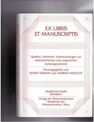 Ex Libris et Manuscriptis. Quellen, Editionen, Untersuchungen: Nemeth, Istvan; Andras