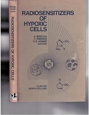 Radiosensitizers of Hypoxic Cells: Breccia, A.; Rimondi,