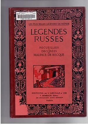 Legendes russes, recueillies et decorees par Maurice: de Becque, Maurice