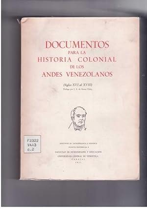 Documentos para la historia colonial de los Andes venezolanos (Siglos XVI al XVIII): de Armas ...