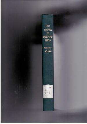 1818, Guerra de Independencia (Segunda Edicion): Vergara y Velasco, F. J.