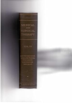 Medical and Surgical Therapy, Volume VI, Electro-Diagnosis: Zimmern, A. et