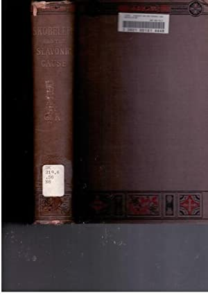 Skobeleff and the Slavonic Cause: K., O.