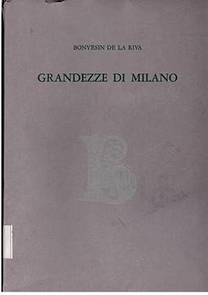 Grandezze Di Milano Testo Latino E Versione A Cura Di Angelo Paredi Con Miniature Milanesi Inedite ...