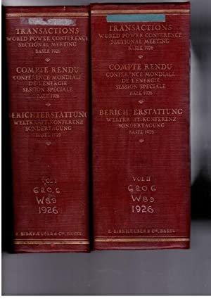 Transactions of the World Power Conference, Basle Sectional Meeting, 1926 : Volume I and II: ...