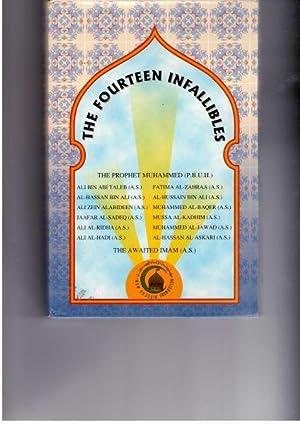 The Fourteen Infallibles: Muhammed; al-Jibouri, Yasin T. (editor)