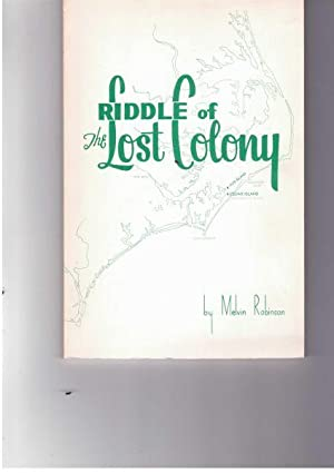 Riddle of the Lost Colony: Robinson, Melvin