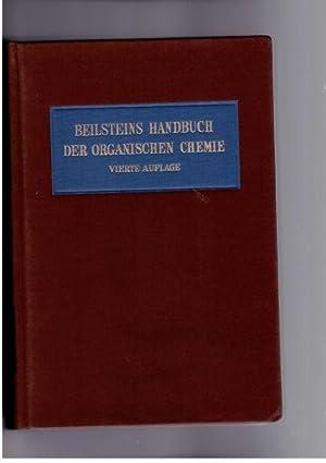 Beilsteins Handbuch Der Organischen Chemie, Vierte Auflage, Drittes Erganzungswerk, Der Literatur ...