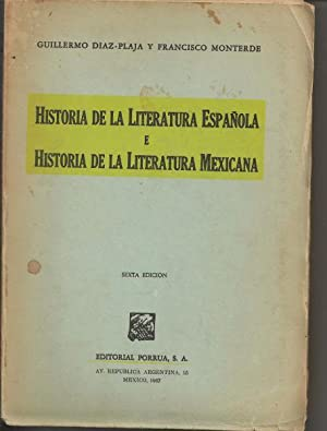 Historia de la Literatura Espanola: Diaz-Plaja, Guillermo; Monterde, Francisco