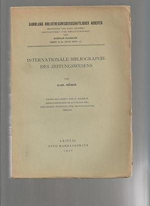 Internationale Bibliographie Des Zeitungswesens (Sammlung Bibliothekswissenschaftlicher Arbeiten, ...