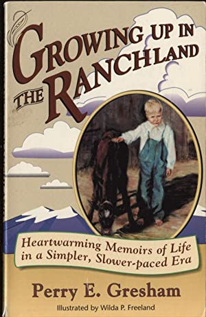 Growing Up In The Ranchland: Gresham, Perry E