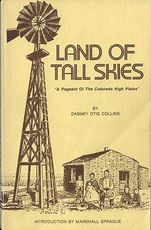 Land of Tall Skies: Collins, Dabney Otis;