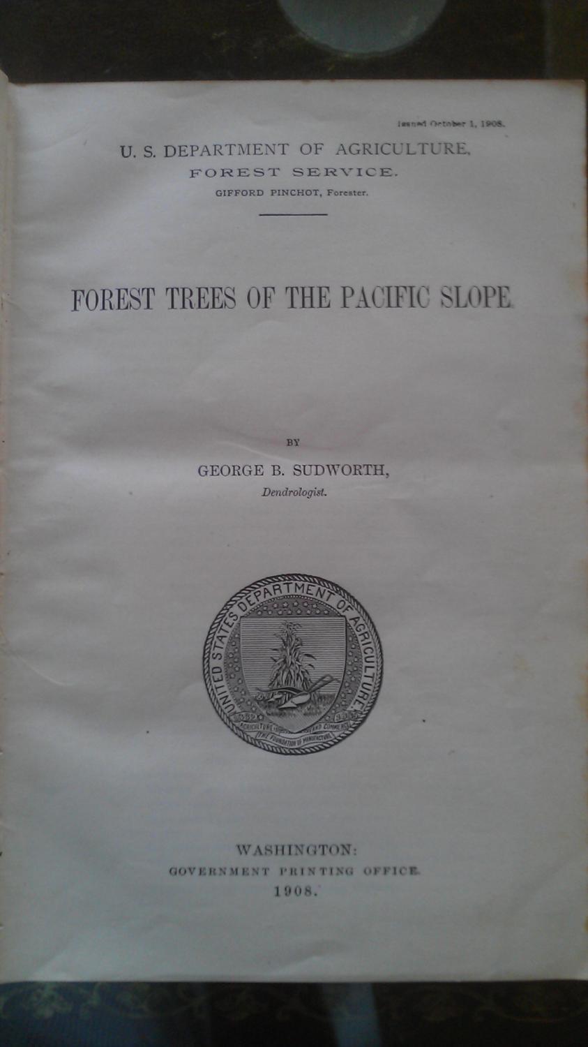 Forest Trees of the Pacific Slope, Sudworth, Goerge B.