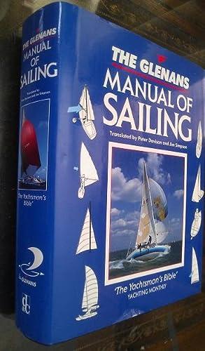 The Glenans Manual of Sailing: Davison, Peter;Simpson, Jim;Bagnall, Ruth