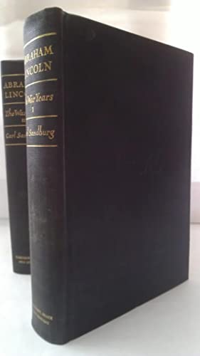 Abraham Lincoln The War Years [in Four Volumes]: Sandburg, Carl