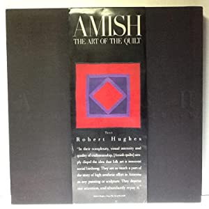 Amish: The Art of the Quilt: Hughes, Robert