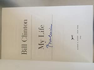 My Life (Signed by Author): Clinton, Bill