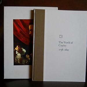 THE WORLD OF COPLEY 1738-1815: ALFRED FRANKENSTEIN