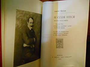 PLAYS BY CLYDE FITCH - MEMORIAL EDITION - COMPLETE (4) VOLUME SET: CLYDE FITCH, MONTROSE J. MOSES &...
