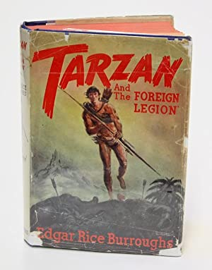 "TARZAN and ""THE FOREIGN LEGION"": EDGAR RICE BURROUGHS`"