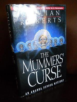 The Mummers' Curse: An Amanda Pepper Mystery (SIGNED): Roberts, Gillian