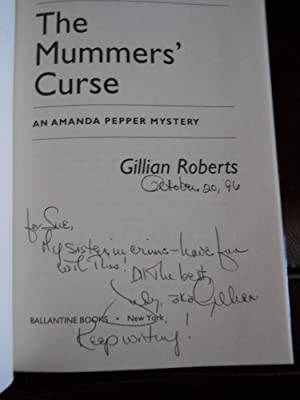 The Mummers' Curse: An Amanda Pepper Mystery (SIGNED): Roberts, Gillian