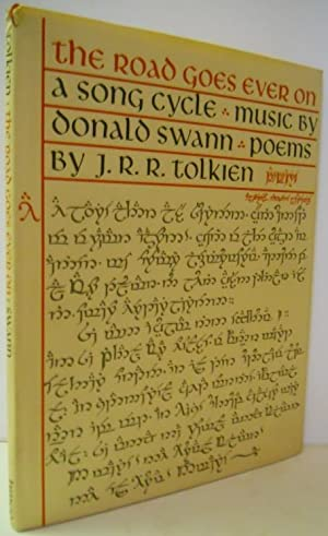 THE ROAD GOES EVER ON A SONG: Tolkien, J. R.