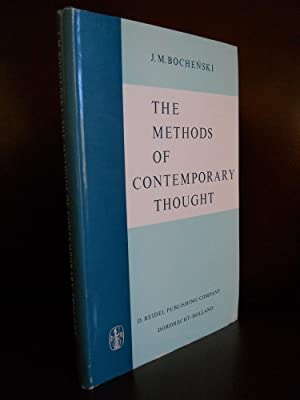 THE METHODS OF CONTEMPORARY THOUGHT: J. M. BOCHENSKI