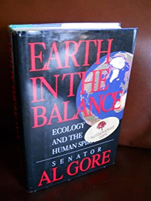 Earth in the Balance: Ecology and the: Gore, Al
