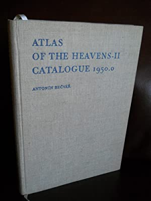 Atlas of the Heavens II Catalogue 1950.0: Antonin Becvar