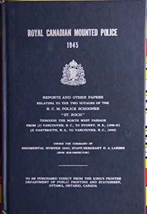 Royal Canadian Mounted Police 1945 Reports and: Royal Canadian Mounted