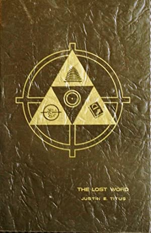 The Lost Word - An inward search: Justin E. Titus