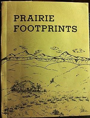 PRAIRIE FOOTPRINTS, A HISTORY OF THE COMMUNITY: Finstad, Helen, Ed
