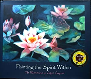 Painting the Spirit Within The Watercolors of Sibyl Sandford