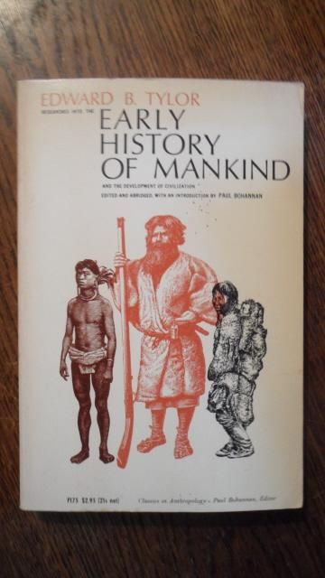 Researches into the early history of mankind: Tylor, Edward B.: