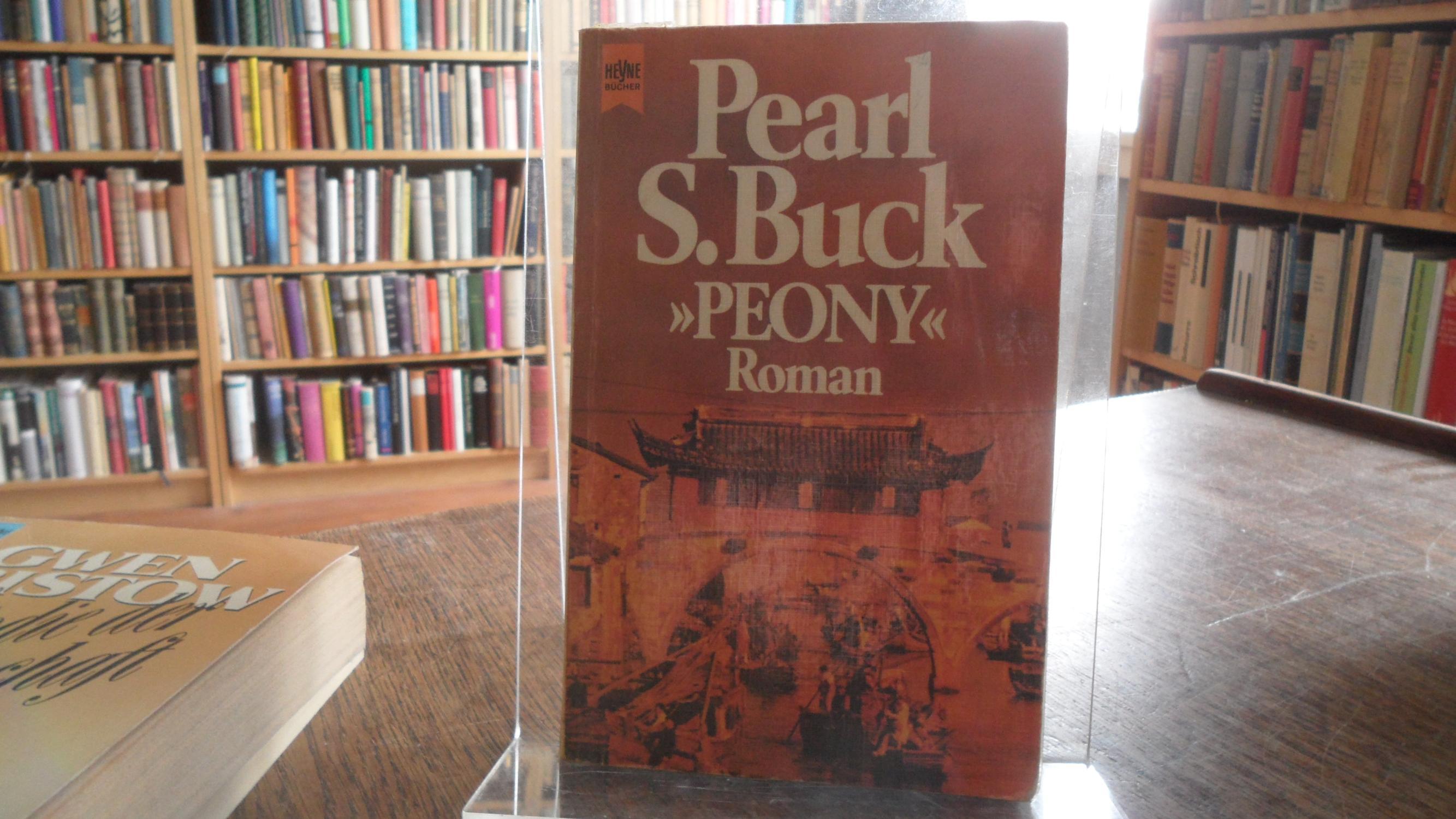 Peony. Roman.: Buck, Pearl S.: