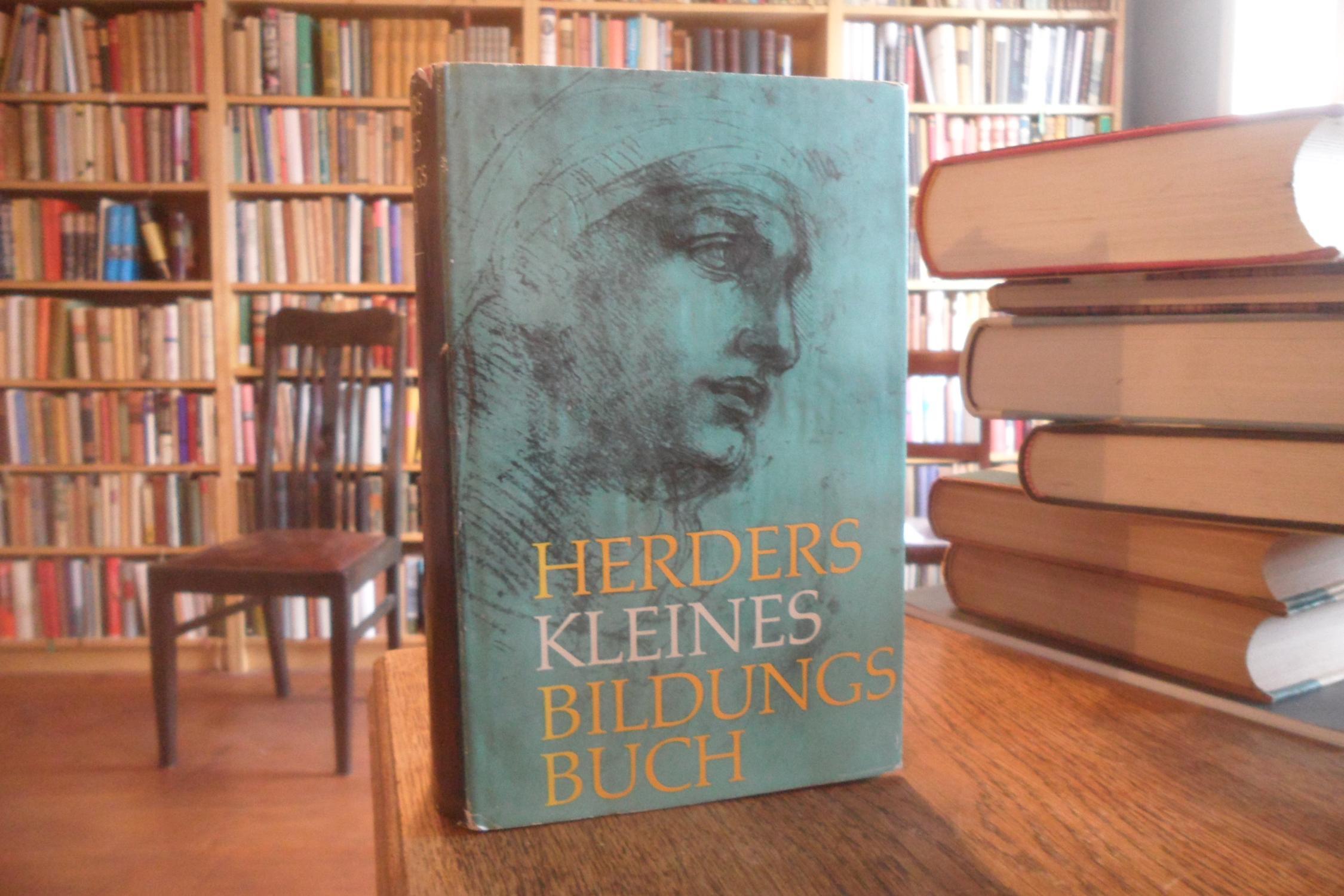 Herders kleines Bildungsbuch. Vierte, durchgesehene und erweiterte