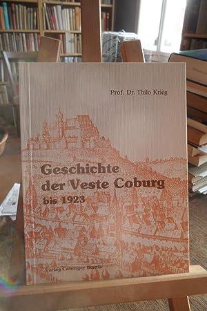 Geschichte der Veste Coburg bis 1923.: Krieg, Prof Dr.
