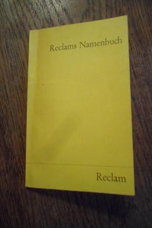 Reclams Namenbuch. Die wichtigsten deutschen und fremden: Herrle, Theo (Hrsg.):