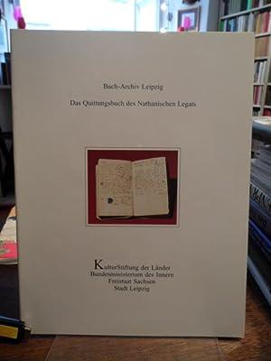 Bach-Archiv Leipzig : Das Quittungsbuch des Nathanischen